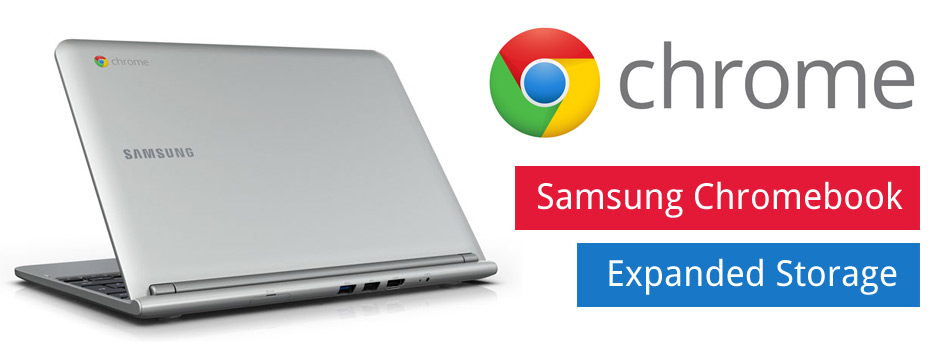Samsung Chromebook Extra/Expand Storage